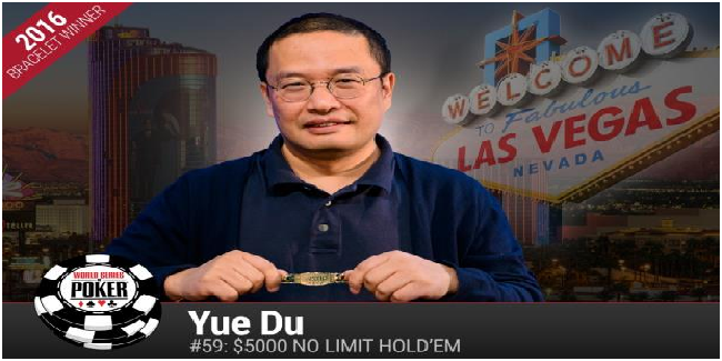 Chinese Yue Du wins $event#59 or $5K NLHE at WSOP
