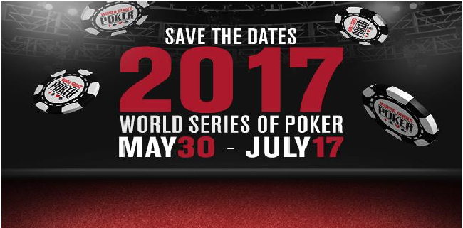 WSOP reveals dates of 2017 poker festival, from May 30 to July 17