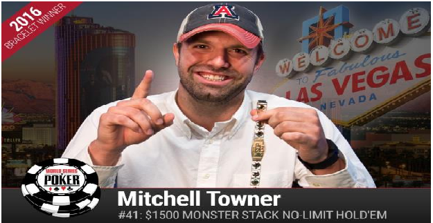 Mitchell Towner Wins Event#41 or Monster Stack of WSOP